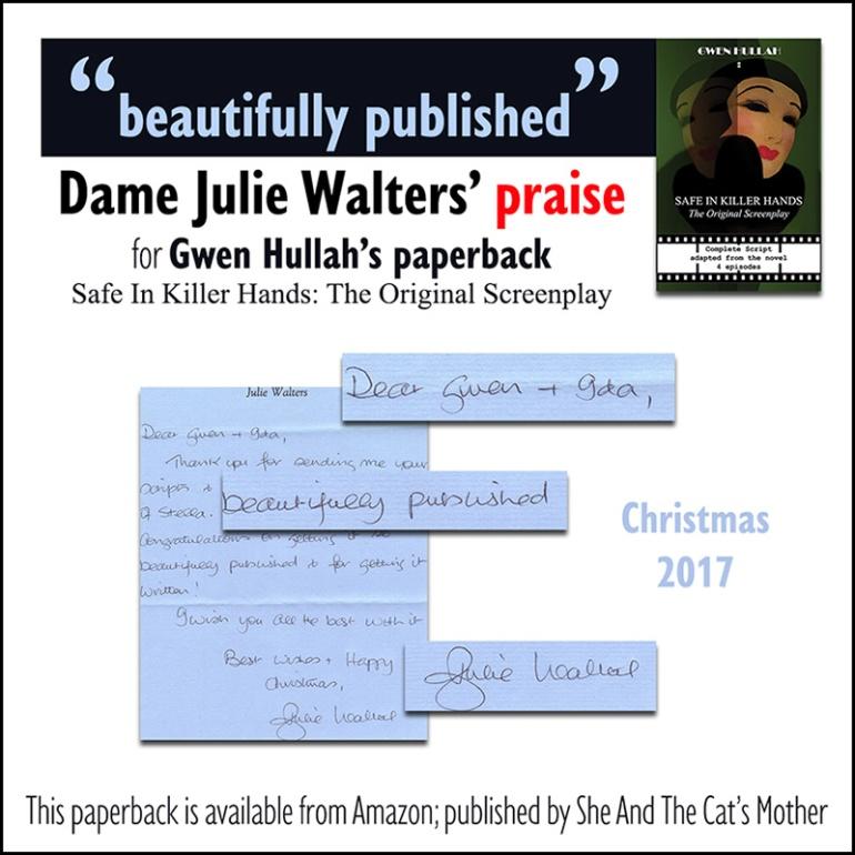 Dame Julie Walters' letter of praise for Gwen Hullah's paperback screenplay