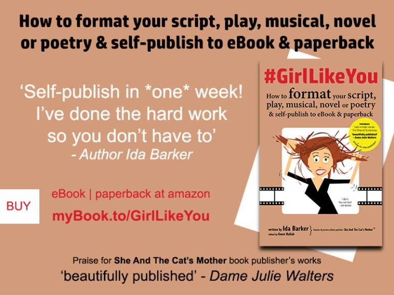 Poster for Girl Like You book that will enable you to self-publish in one week, showing how to format your script, play, musical, novel or poetry to ebook and paperback, written by Ida Barker and edited by Gwen Hullah